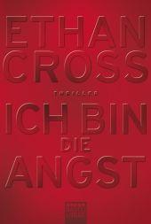 <em>Cross</em>, <em>Ethan</em>: Ich bin die Angst