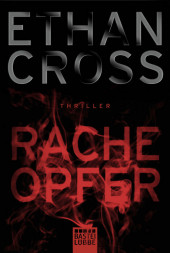 <em>Cross</em>, <em>Ethan</em> : Racheopfer