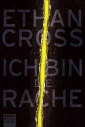 Cross, Ethan: Ich bin die Rache
