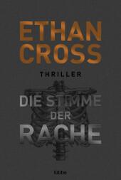 Cross, Ethan: Die Stimme der Rache