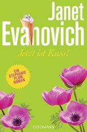 Evanovich, Janet: Jetzt ist Kuss!