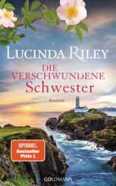 Riley, Lucinda: Die verschwundene Schwester