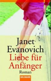 Evanovich, Janet: Liebe für Anfänger