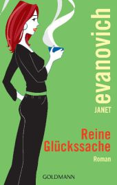 Evanovich, Janet: Reine Glückssache