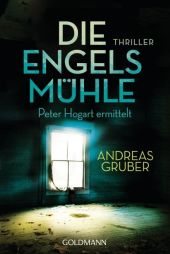 Gruber, Andreas: Die Engelsmühle