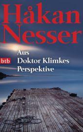 <em>Nesser</em>, Håkan: Aus Doktor Klimkes Perspektive