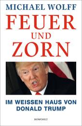 Wolff, Michael: Feuer und Zorn