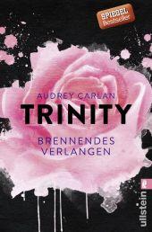 Trinity. Brennendes Verlangen