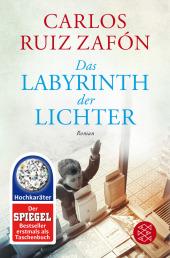 Ruiz Zafón, Carlos: Das Labyrinth der Lichter