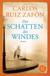 Ruiz Zafón, Carlos: Der Schatten des Windes