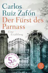 Ruiz Zafón, Carlos: Der Fürst des Parnass