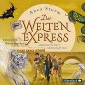 Sturm, Anca: Der Welten-Express. Zwischen Licht und Schatten
