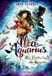 Stewner, Tanya: <em>Alea</em> <em>Aquarius</em>. Die Botschaft des Regens
