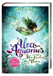 Stewner, Tanya: <em>Alea</em> <em>Aquarius</em>. Die Farben des Meeres