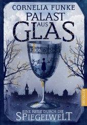 Funke, Cornelia: Palast aus Glas