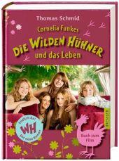 Schmid, Thomas: Cornelia Funkes Die Wilden Hühner und das Leben