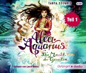 Stewner, Tanya : <em>Alea</em> <em>Aquarius</em>. Die Macht der Gezeiten, Teil 1