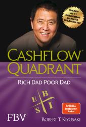 <em>Kiyosaki</em>, Robert T.: Cashflow Quadrant: Rich dad poor dad