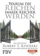<em>Kiyosaki</em>, Robert T.; Wheelwright, Tom: Warum die Reichen immer reicher werden