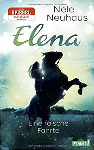 Elena - Ein Leben für Pferde. Eine falsche Fährte